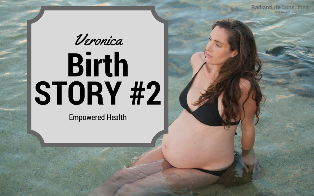 Empowered Health – Birth Story #2