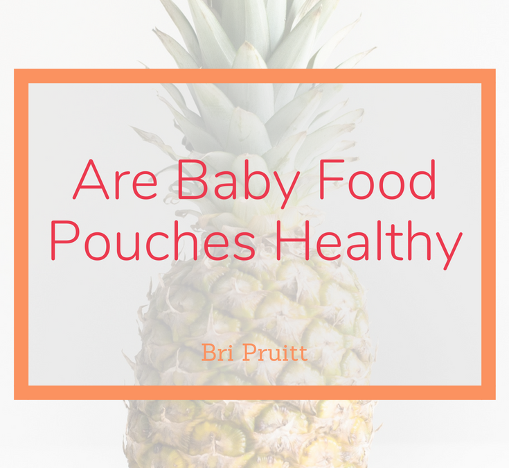 Are Baby Food Pouches Heallthy